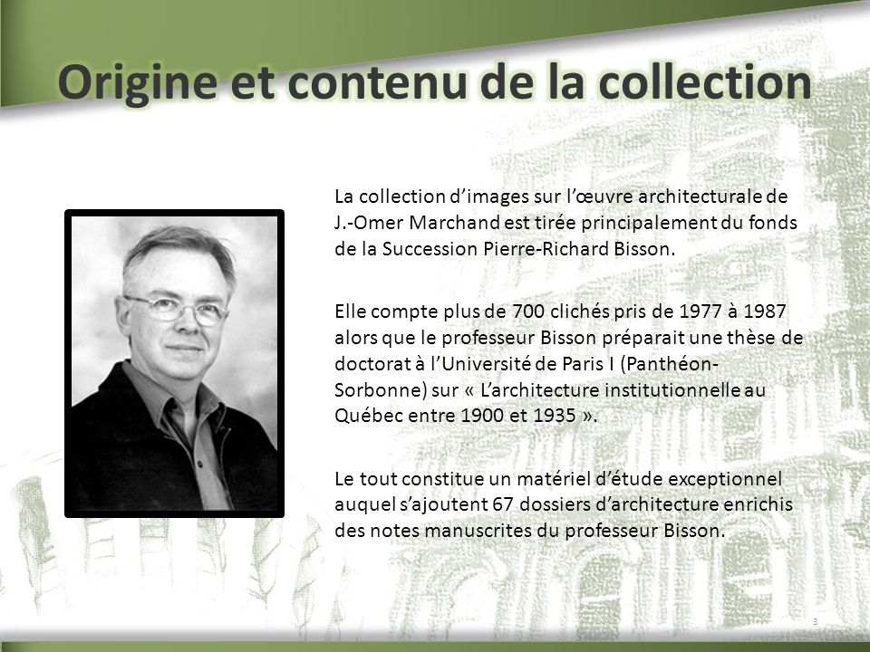 Origine et contenu de la collection