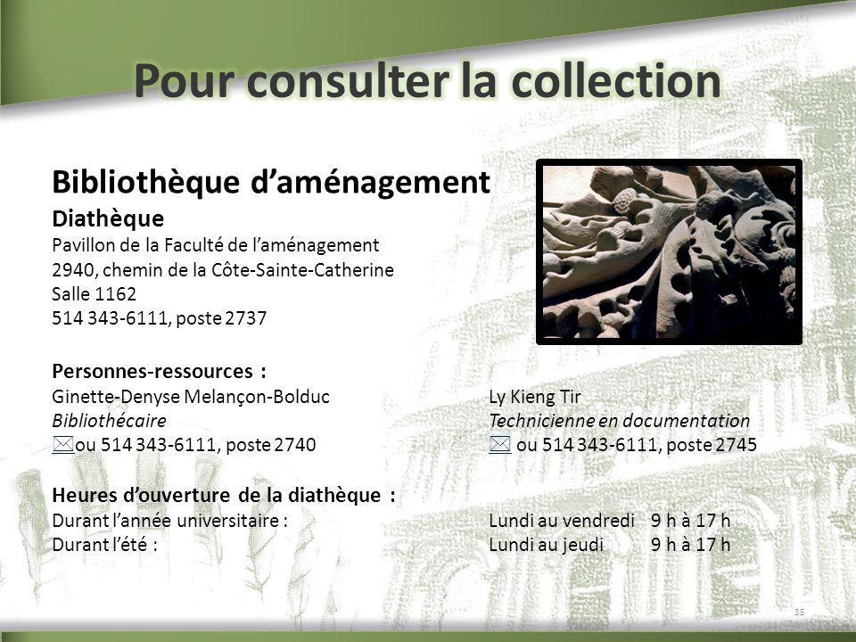 Pour consulter la collection