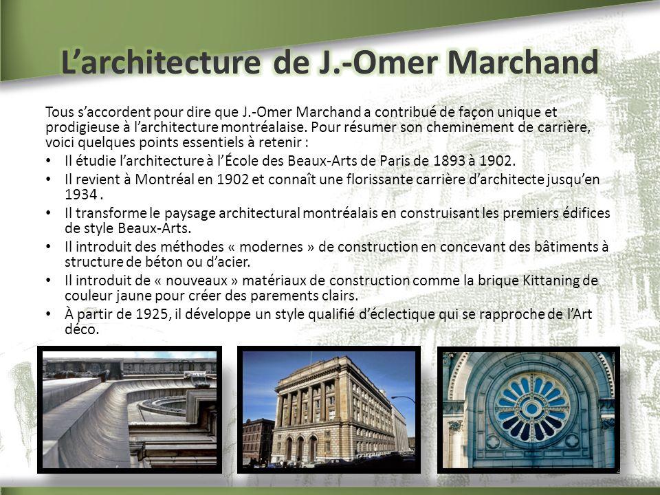 L'architecture de J.-Omer Marchand