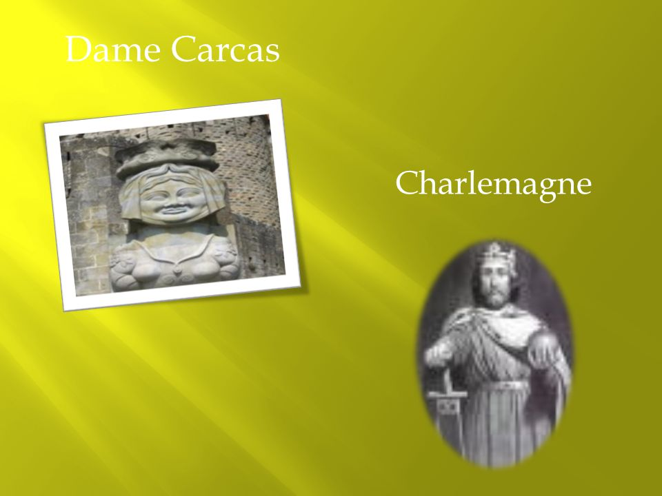 Dame Carcas Charlemagne