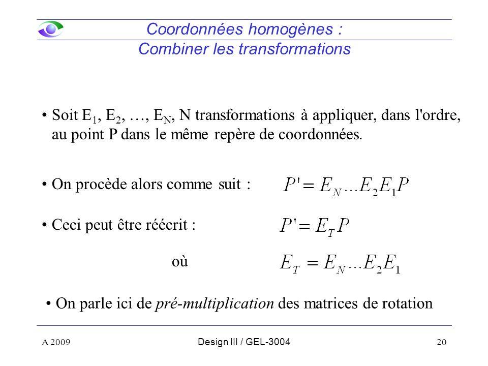 Coordonnées homogènes : Combiner les transformations