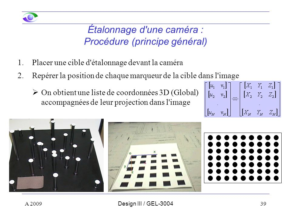 Étalonnage d une caméra : Procédure (principe général)