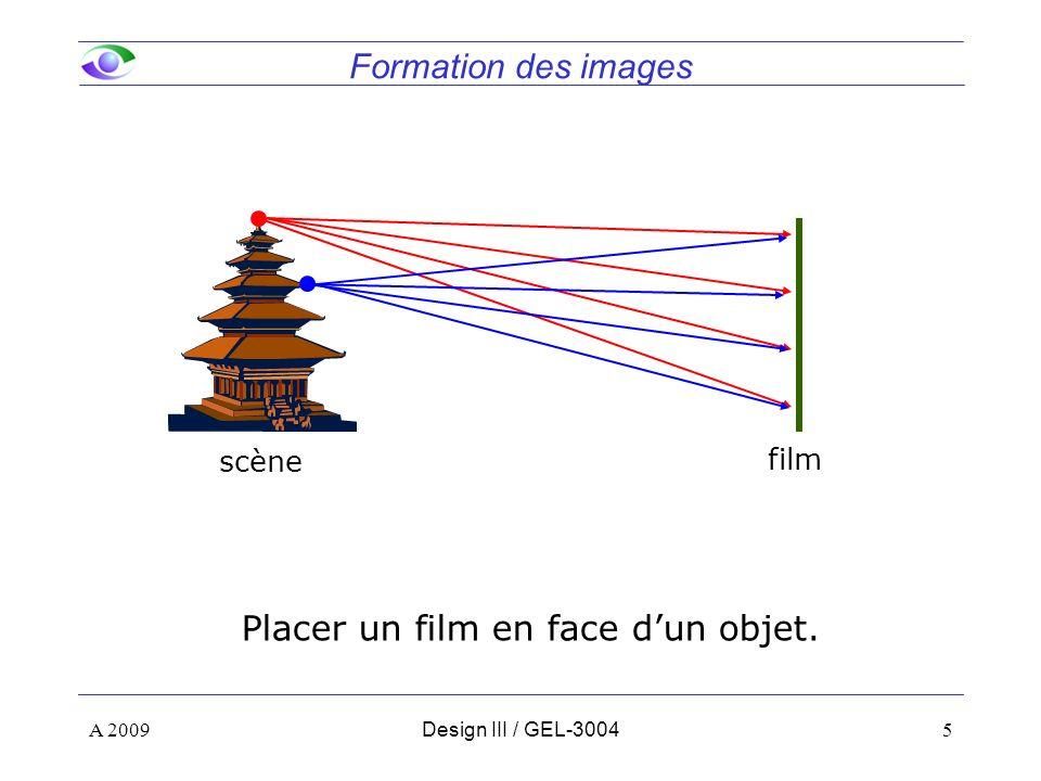 Placer un film en face d'un objet.