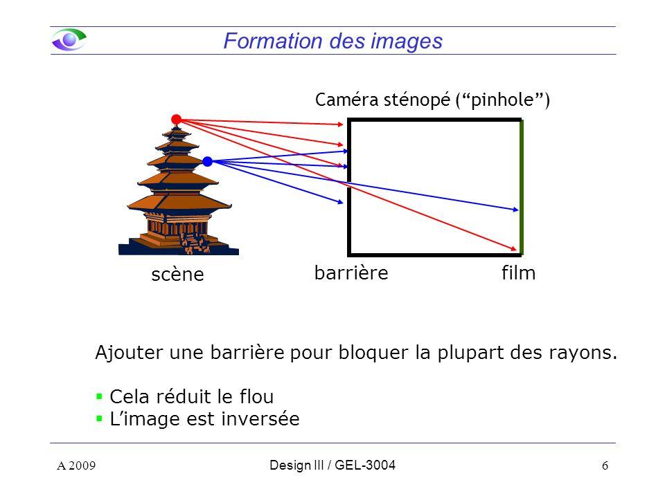 Formation des images Caméra sténopé ( pinhole ) barrière scène film