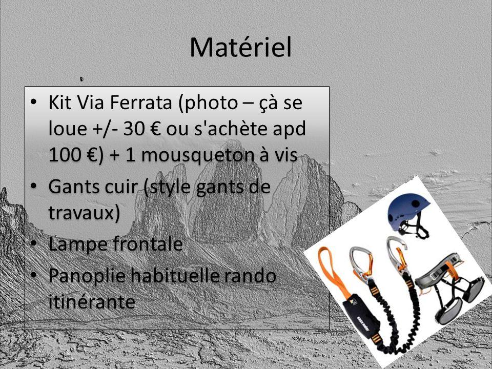 Matériel Kit Via Ferrata (photo – çà se loue +/- 30 € ou s achète apd 100 €) + 1 mousqueton à vis. Gants cuir (style gants de travaux)