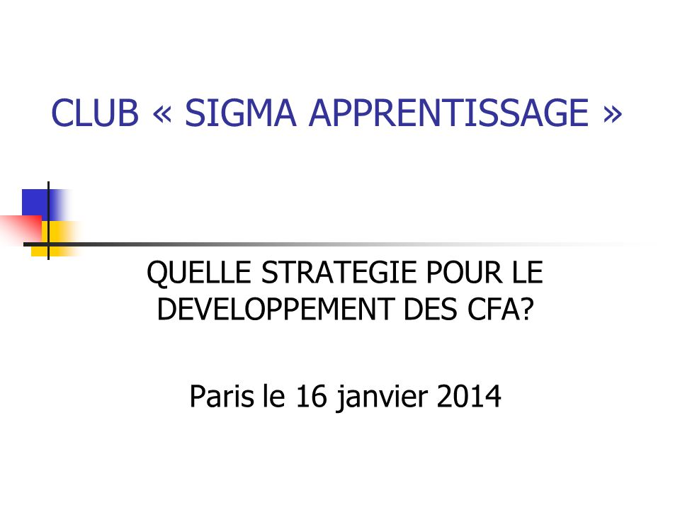 CLUB « SIGMA APPRENTISSAGE »