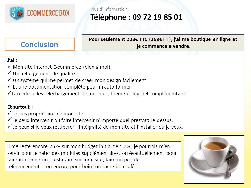 Pour seulement 238€ TTC (199€ HT), j'ai ma boutique en ligne et