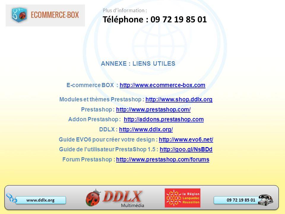 Téléphone : 09 72 19 85 01 ANNEXE : LIENS UTILES Plus d'information :