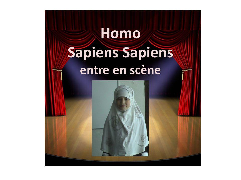 Homo Sapiens Sapiens entre en scène