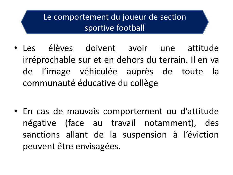 Le comportement du joueur de section sportive football