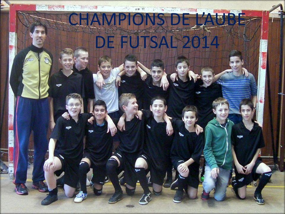 CHAMPIONS DE L'AUBE DE FUTSAL 2014