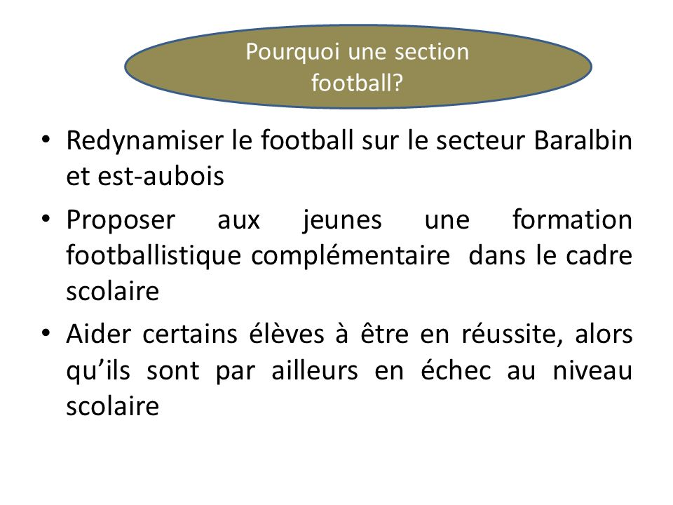 Pourquoi une section football