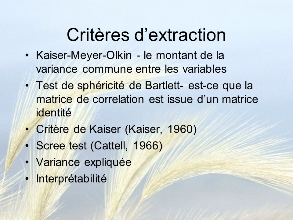 Critères d'extraction