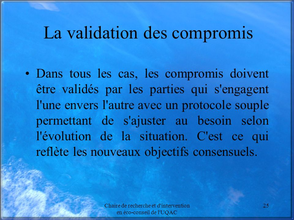 La validation des compromis