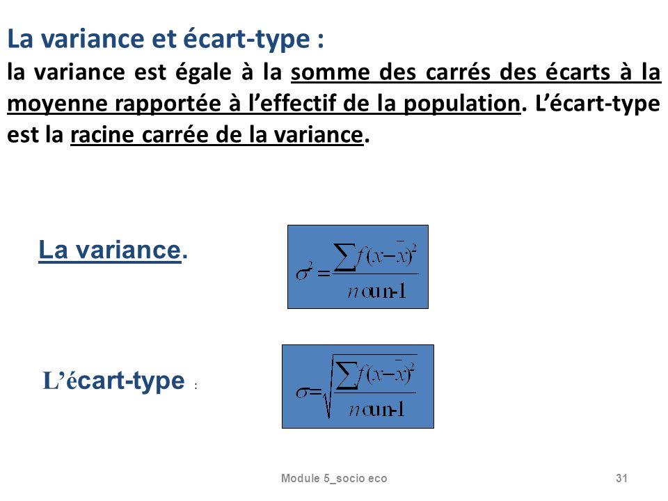 La variance et écart-type :