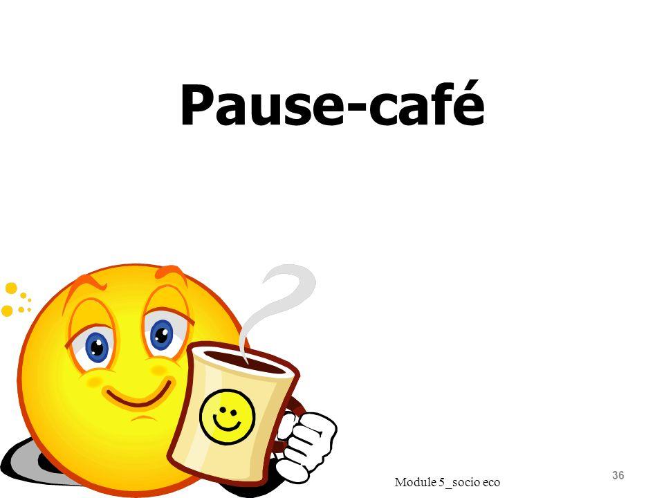 Pause-café Module 5_socio eco