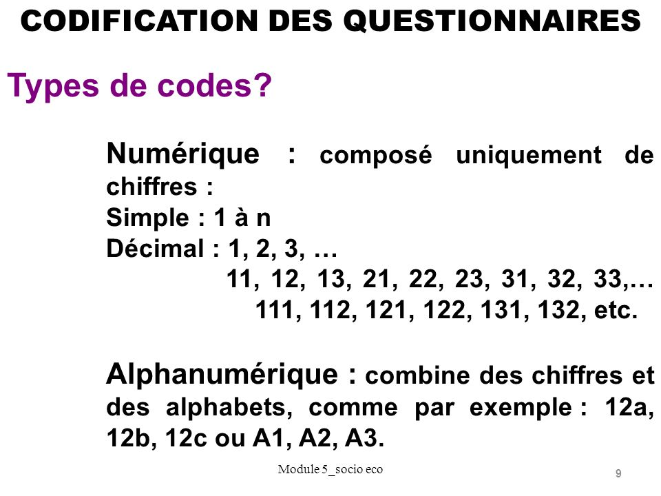 Types de codes CODIFICATION DES QUESTIONNAIRES
