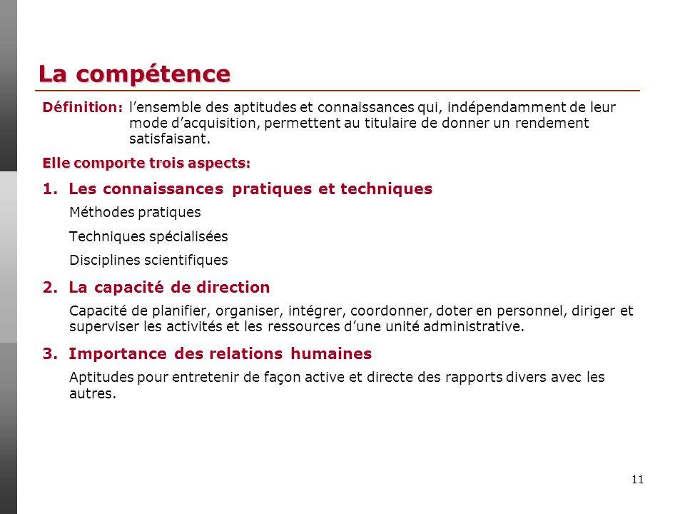 La compétence 1. Les connaissances pratiques et techniques