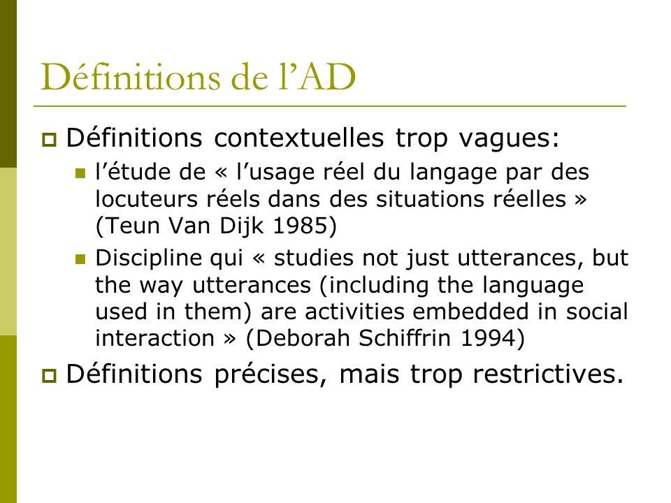 Définitions de l'AD Définitions contextuelles trop vagues: