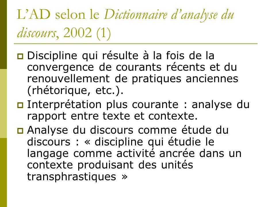 L'AD selon le Dictionnaire d'analyse du discours, 2002 (1)