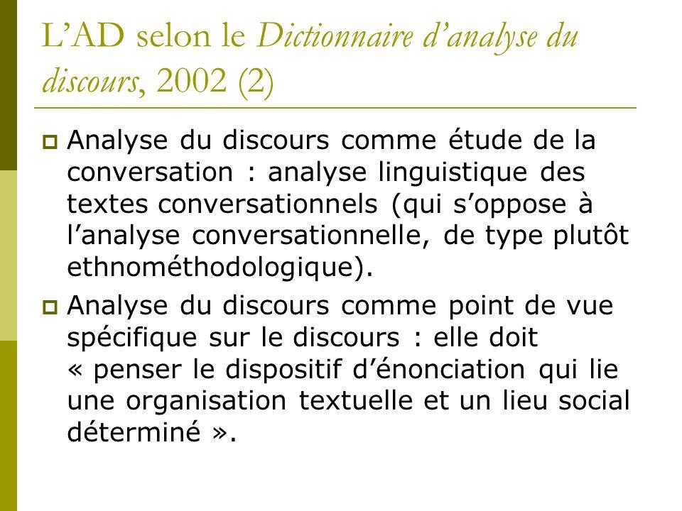 L'AD selon le Dictionnaire d'analyse du discours, 2002 (2)