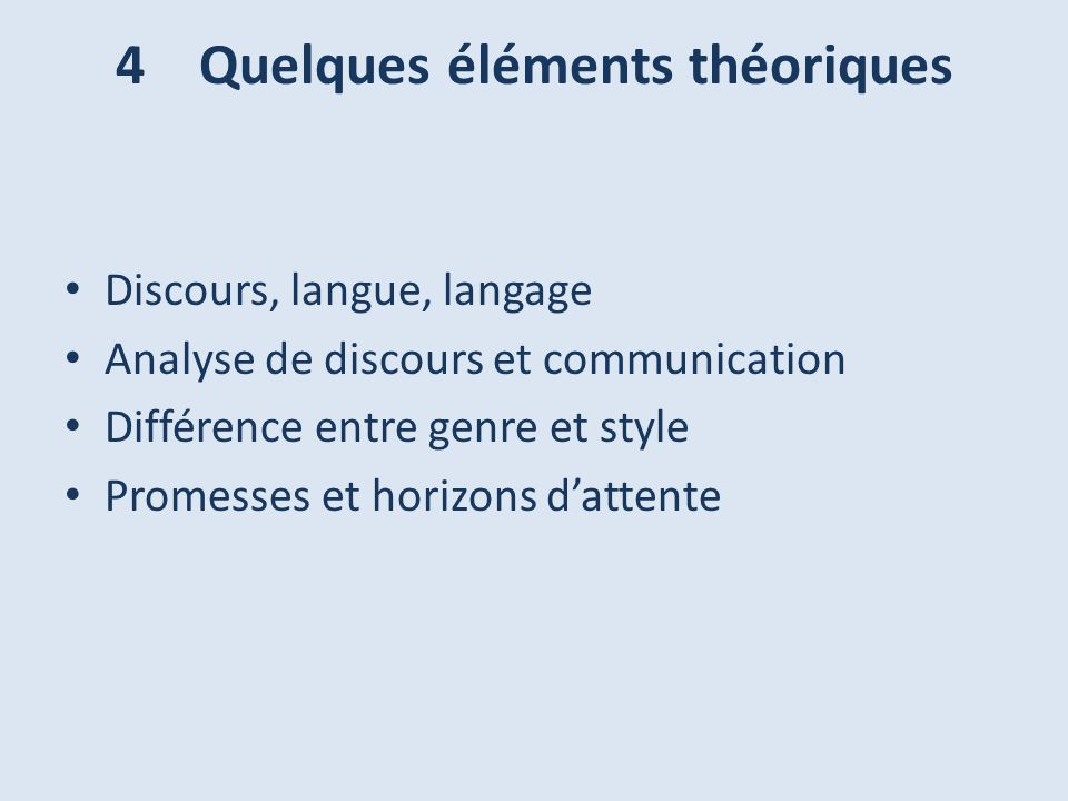 4 Quelques éléments théoriques