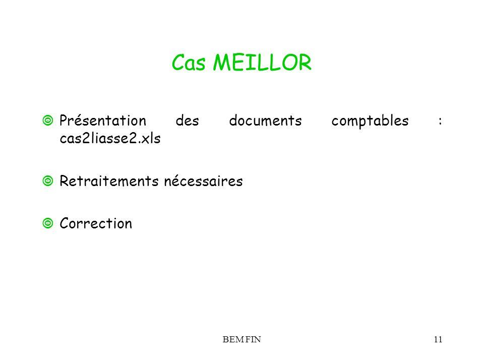 Cas MEILLOR Présentation des documents comptables : cas2liasse2.xls