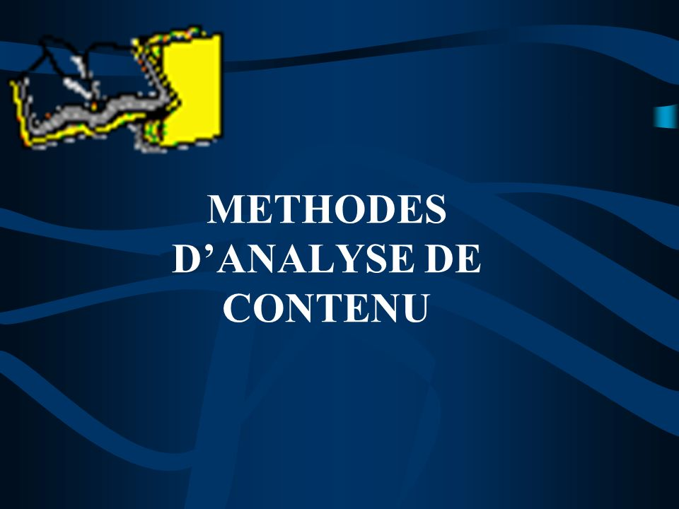 METHODES D'ANALYSE DE CONTENU