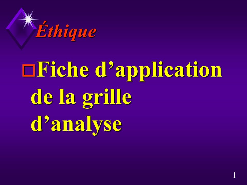 Fiche d'application de la grille d'analyse
