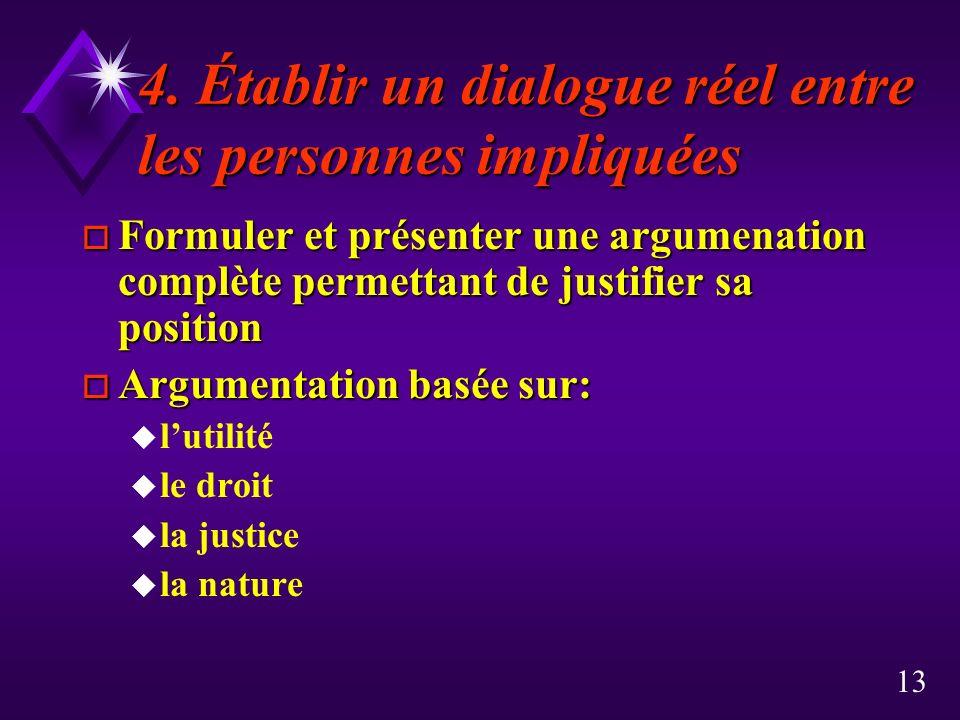 4. Établir un dialogue réel entre les personnes impliquées
