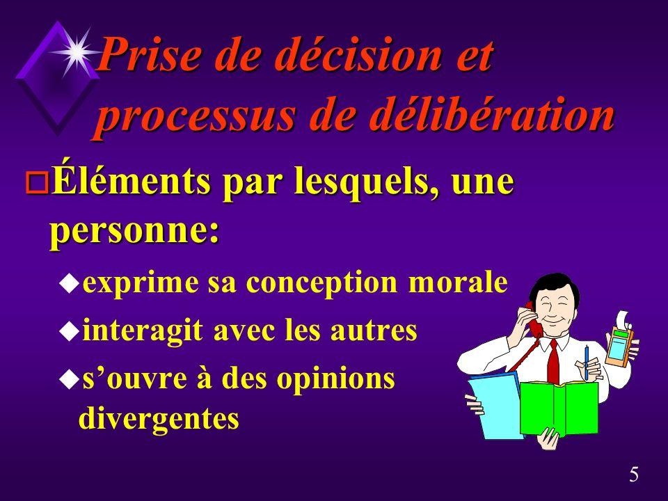 Prise de décision et processus de délibération