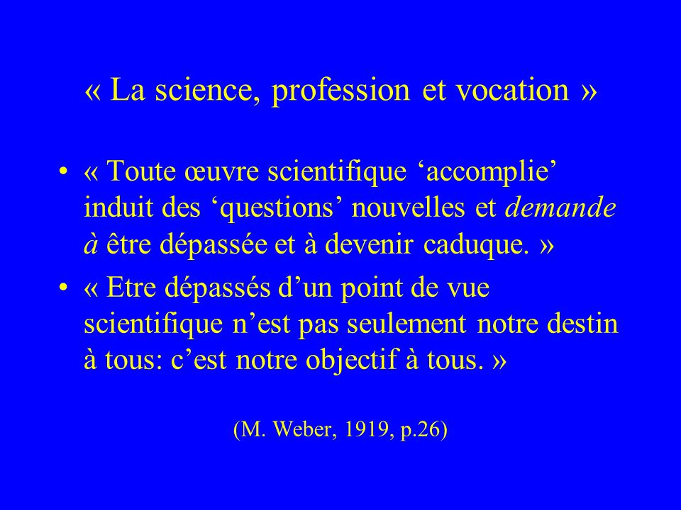 « La science, profession et vocation »