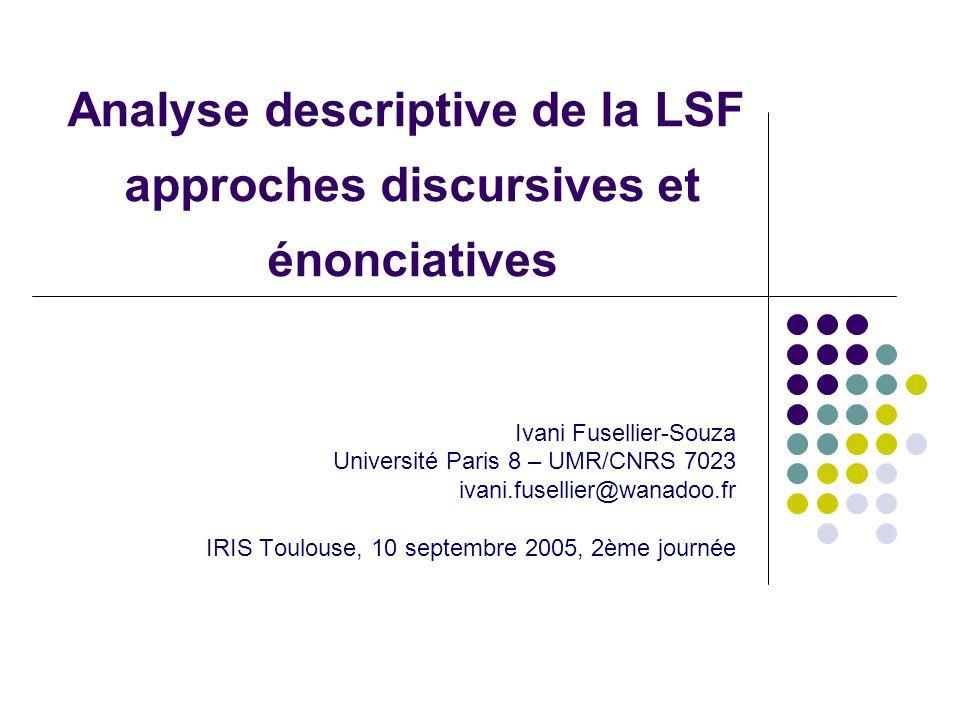 Analyse descriptive de la LSF approches discursives et énonciatives