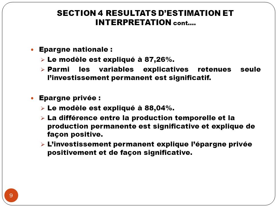 SECTION 4 RESULTATS D'ESTIMATION ET INTERPRETATION cont….