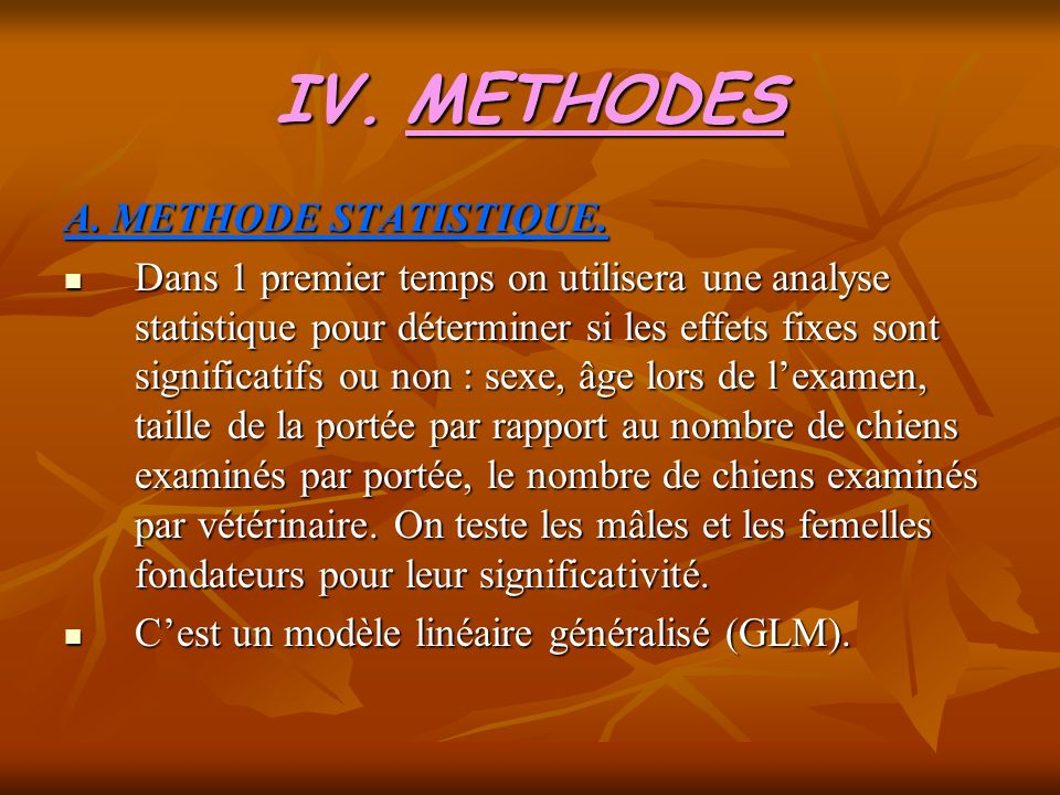 METHODES A. METHODE STATISTIQUE.