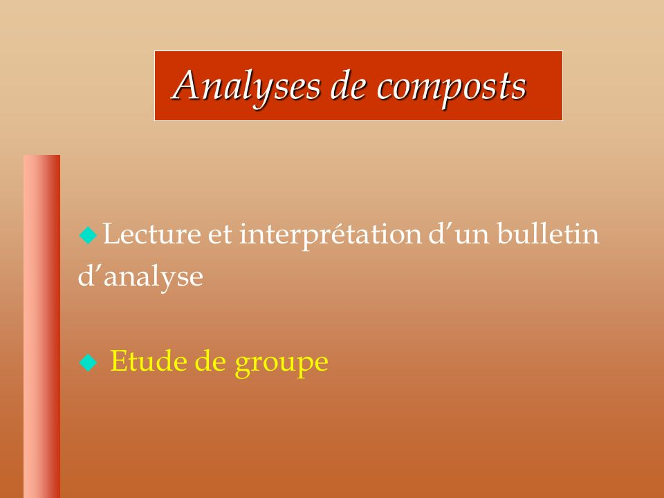 Analyses de composts Lecture et interprétation d'un bulletin d'analyse