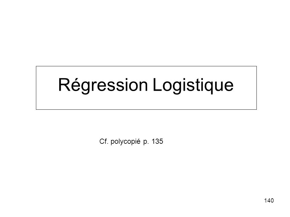 Régression Logistique