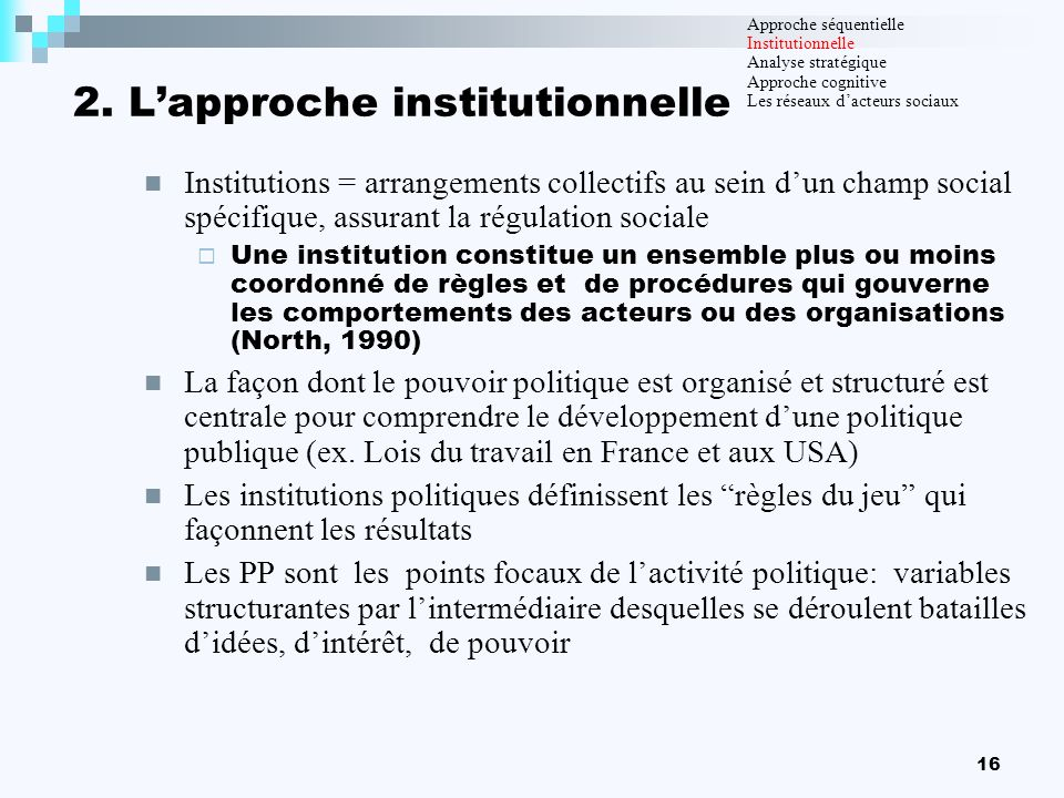 2. L'approche institutionnelle