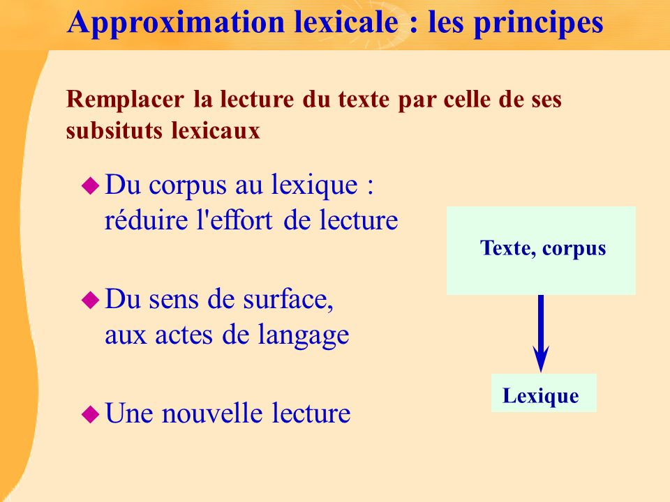 Approximation lexicale : les principes