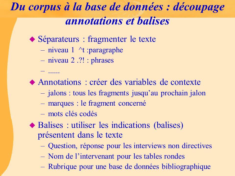 Du corpus à la base de données : découpage annotations et balises