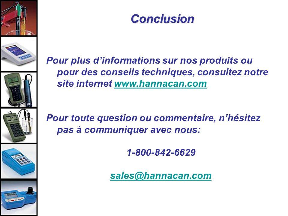 Conclusion Pour plus d'informations sur nos produits ou pour des conseils techniques, consultez notre site internet www.hannacan.com.