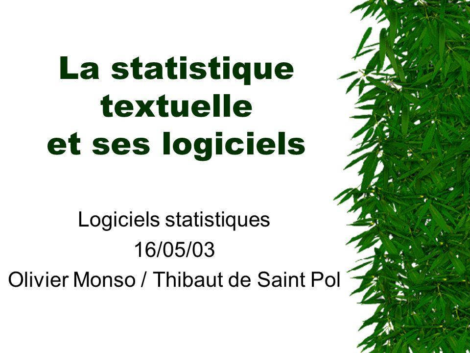 La statistique textuelle et ses logiciels