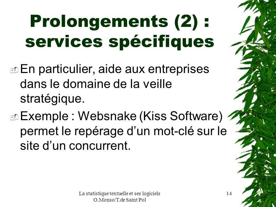 Prolongements (2) : services spécifiques