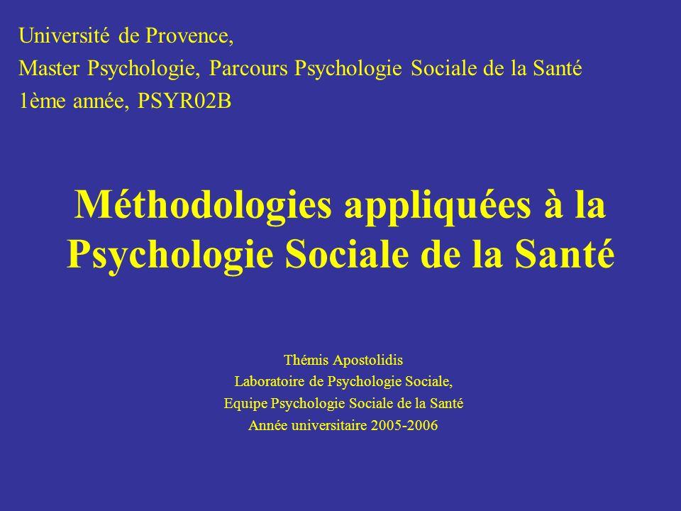 Méthodologies appliquées à la Psychologie Sociale de la Santé