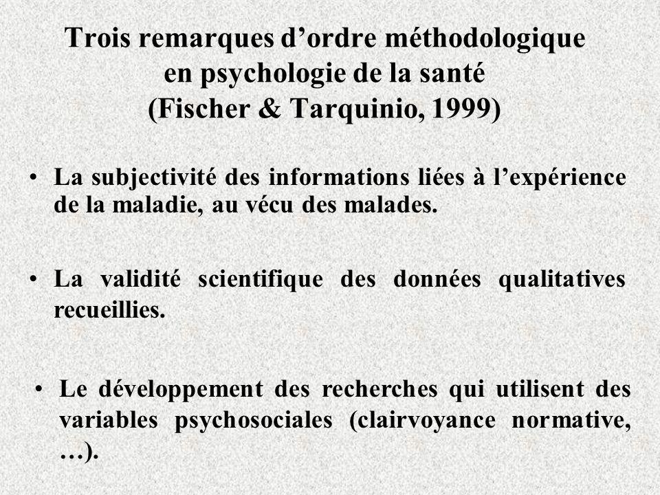 Trois remarques d'ordre méthodologique en psychologie de la santé (Fischer & Tarquinio, 1999)