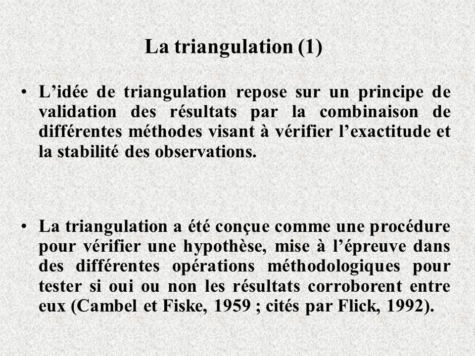 La triangulation (1)