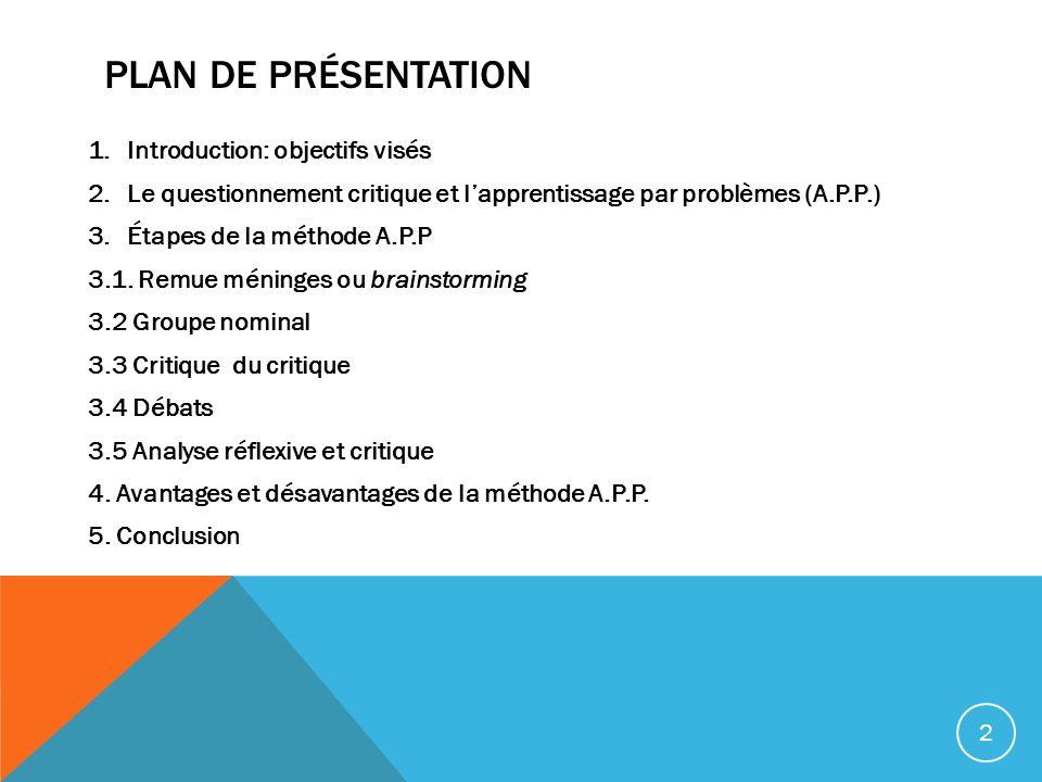 Plan de présentation Introduction: objectifs visés