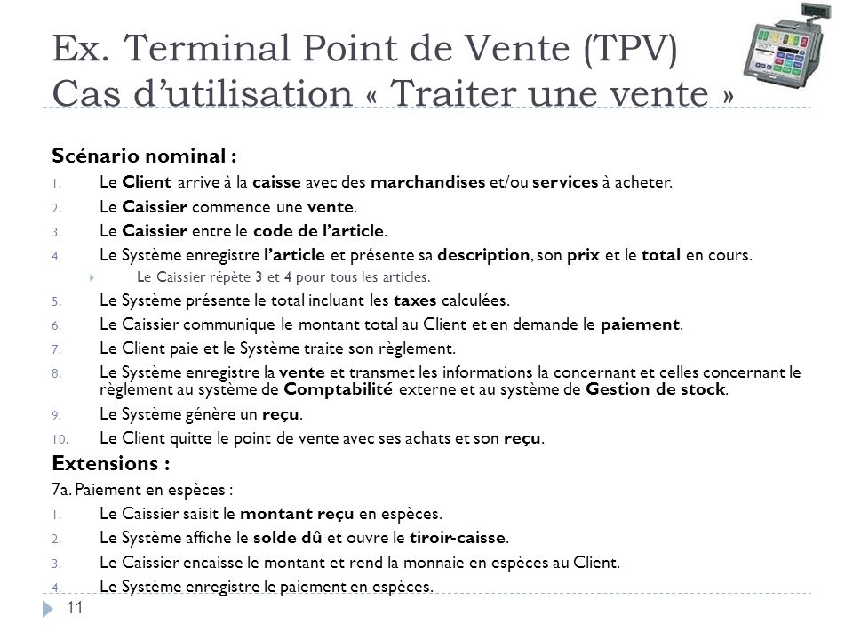 Ex. Terminal Point de Vente (TPV) Cas d'utilisation « Traiter une vente »