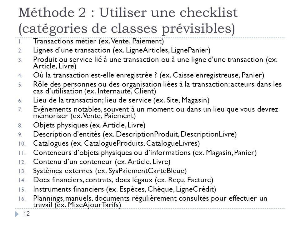 Méthode 2 : Utiliser une checklist (catégories de classes prévisibles)