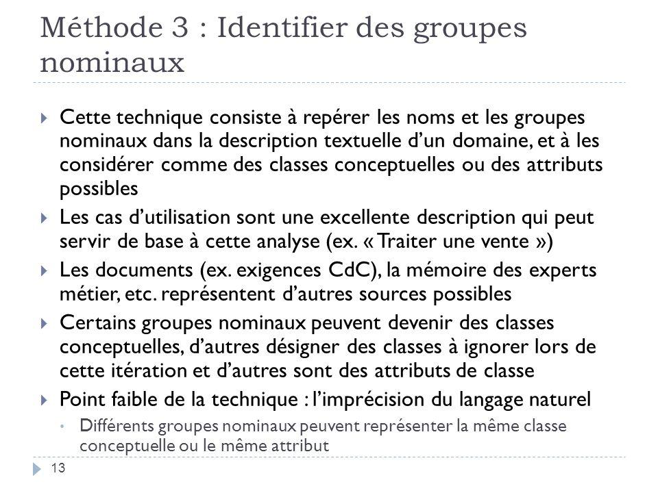 Méthode 3 : Identifier des groupes nominaux